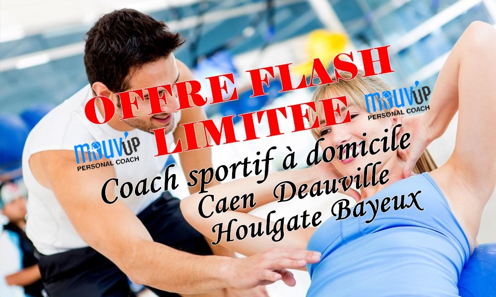 offre flash jusqu 39 au 03 09 17 coach sportif domicile caen deauville. Black Bedroom Furniture Sets. Home Design Ideas